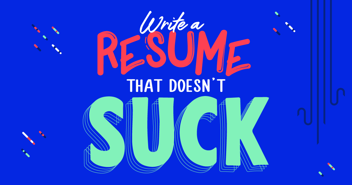 Write a Resume that Doesn't Suck