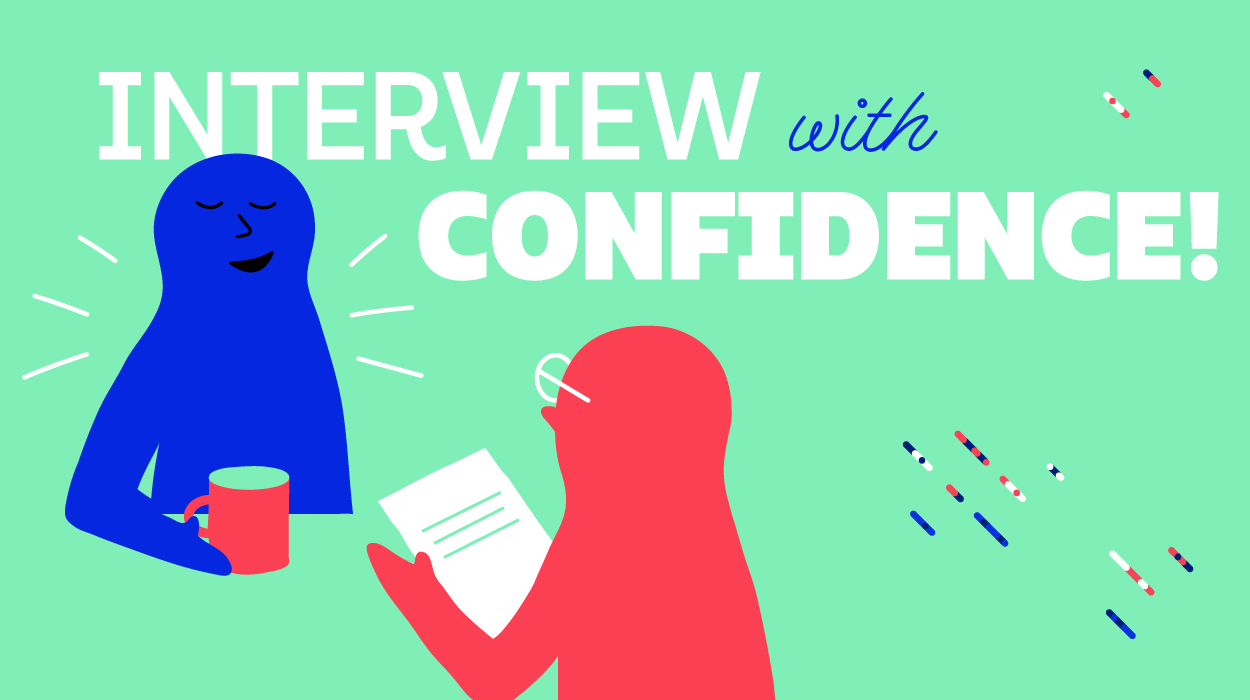 Interview with Confidence