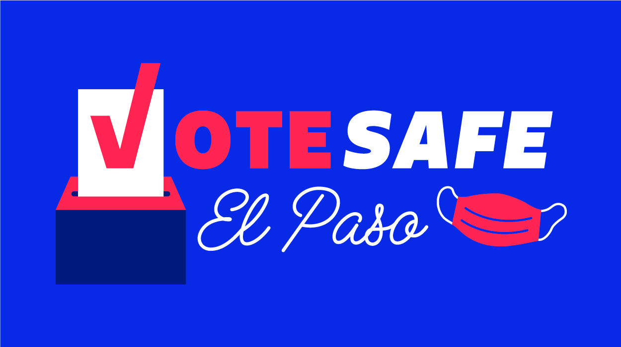 Supporting Vote Safe El Paso